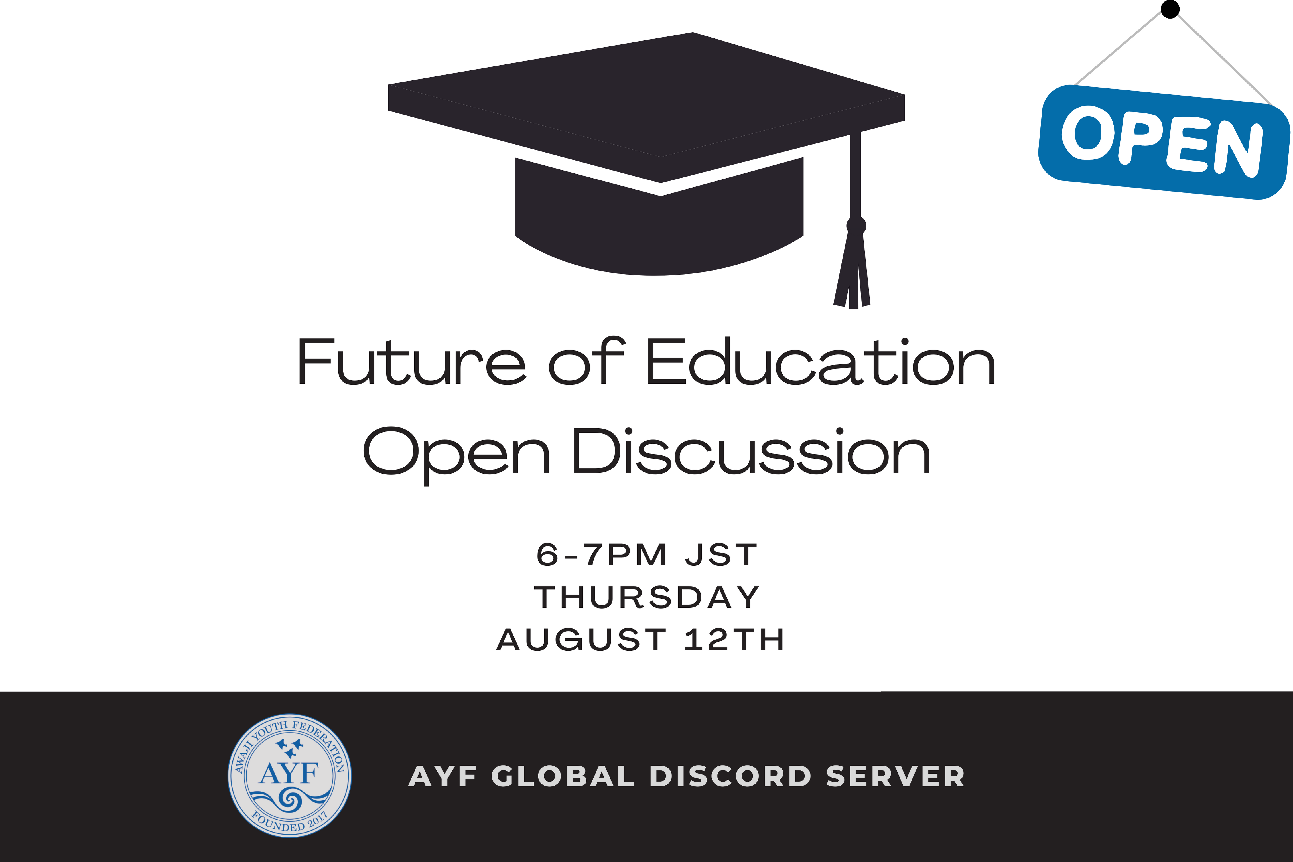 [Open Discussion] Future of Education (August 12)